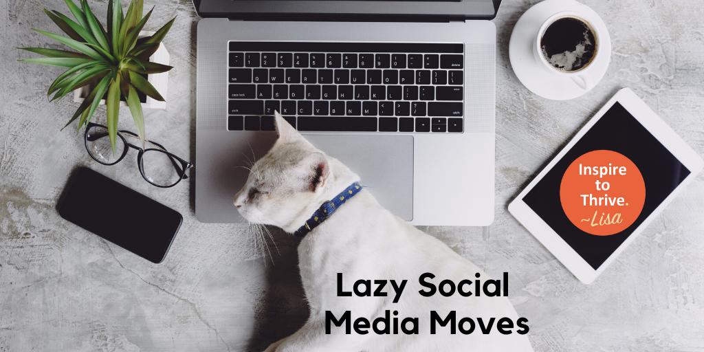 lazy social media moves