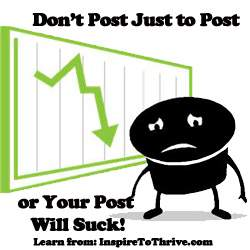 or your post will suck