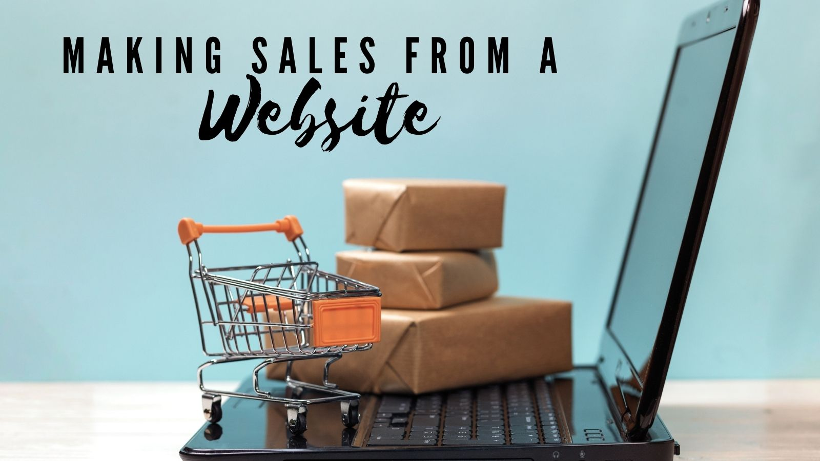 making sales from a website