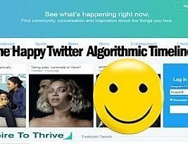What Happened To Your Happy Twitter Algorithmic Timeline?