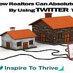 realtors can absolutely benefit from Twitter