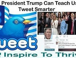 9 Ways President Trump Will Teach You To Tweet Smarter