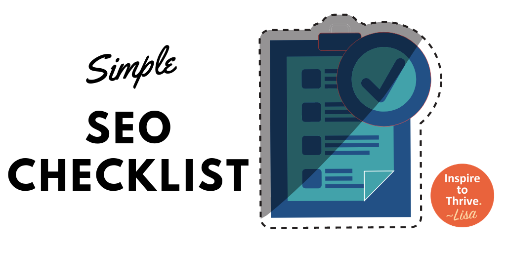Simple SEO Checklist- the Crucial 7 for Higher Rankings, Today