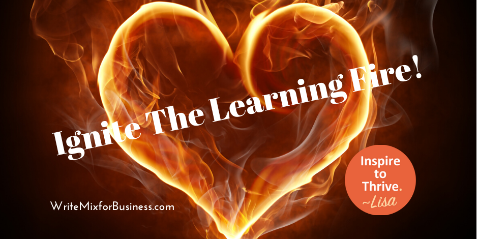 Light the learning fire