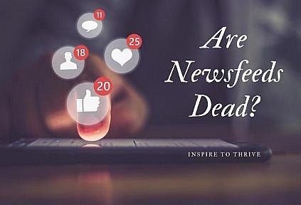 are social media news feeds dead?