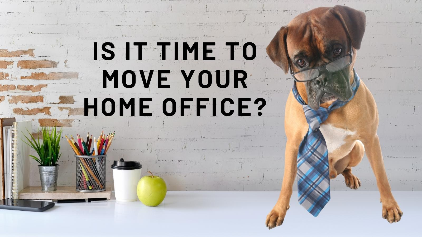 move your home office